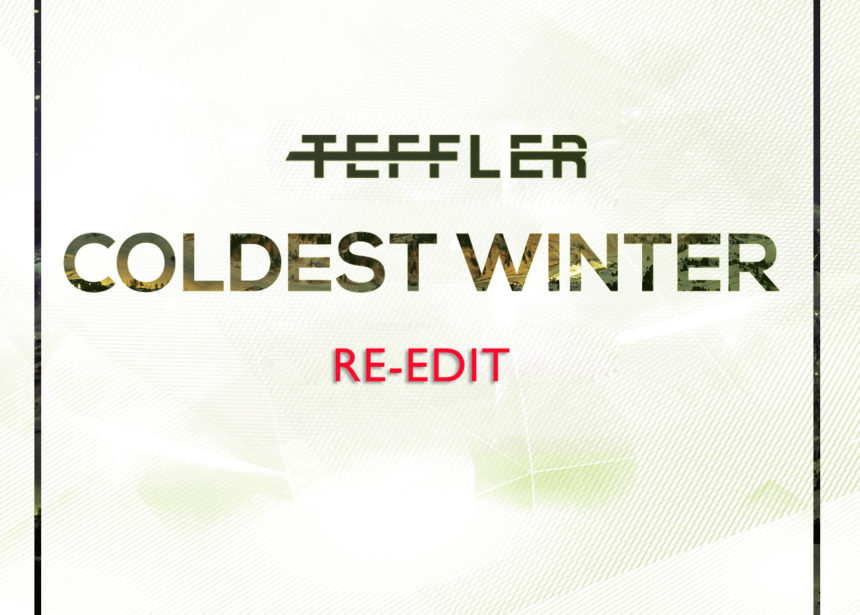 Coldest Winter (Original Mix) [Re-Edit]